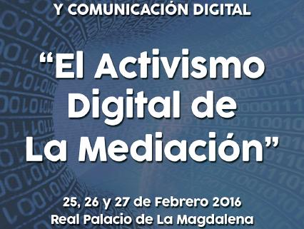 EL ACTIVISMO DIGITAL DE LA MEDIACIÓN